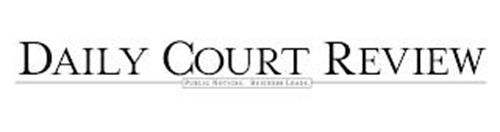 DAILY COURT REVIEW PUBLIC NOTICES. BUSINESS LEADS.