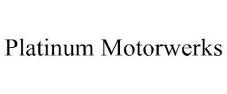 PLATINUM MOTORWERKS