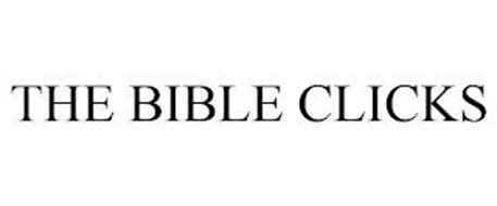 THE BIBLE CLICKS
