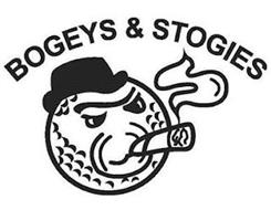 BOGEYS & STOGIES