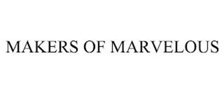 MAKERS OF MARVELOUS