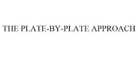 THE PLATE-BY-PLATE APPROACH