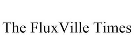 THE FLUXVILLE TIMES