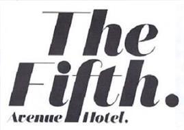 THE FIFTH AVENUE HOTEL