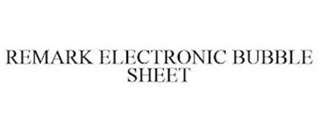 REMARK ELECTRONIC BUBBLE SHEET