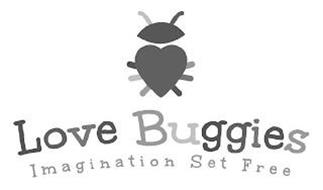 LOVE BUGGIES IMAGINATION SET FREE