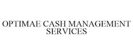 OPTIMAE CASH MANAGEMENT SERVICES