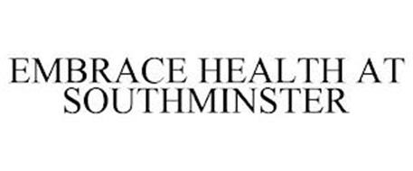 EMBRACE HEALTH AT SOUTHMINSTER