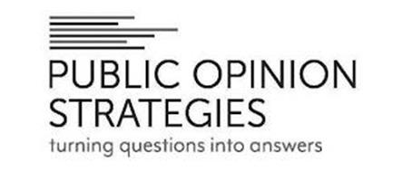 PUBLIC OPINION STRATEGIES TURNING QUESTIONS INTO ANSWERS