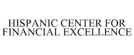 HISPANIC CENTER FOR FINANCIAL EXCELLENCE
