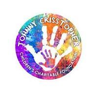 JOHNNY CRISSTOPHER CHILDREN'S CHARITABLE FOUNDATION