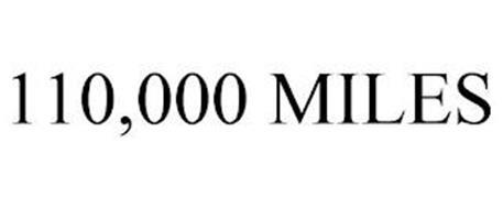 110,000 MILES