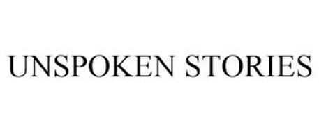 UNSPOKEN STORIES