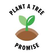 PLANT A TREE PROMISE