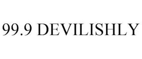 99.9 DEVILISHLY