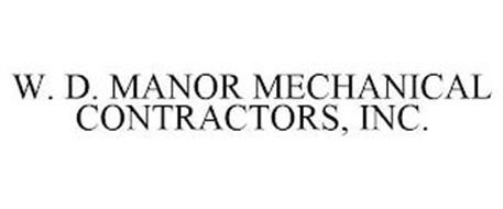 W. D. MANOR MECHANICAL CONTRACTORS, INC.