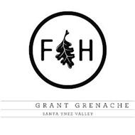 FH GRANT GRENACHE SANTA YNEZ VALLEY
