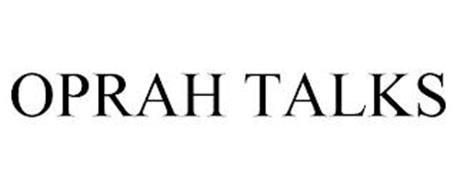 OPRAH TALKS
