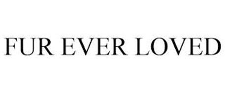 FUR EVER LOVED