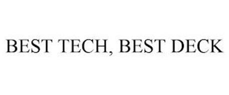BEST TECH, BEST DECK