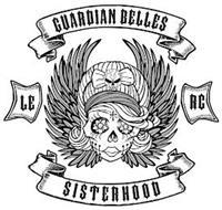 GUARDIAN BELLES LE RC SISTERHOOD