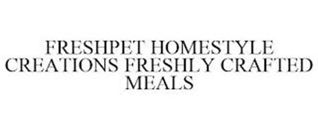 FRESHPET HOMESTYLE CREATIONS FRESHLY CRAFTED MEALS