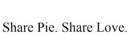 SHARE PIE. SHARE LOVE.
