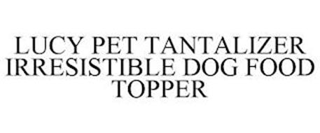 LUCY PET TANTALIZER IRRESISTIBLE DOG FOOD TOPPER