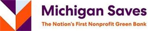 M MICHIGAN SAVES THE NATION'S FIRST NONPROFIT GREEN BANK
