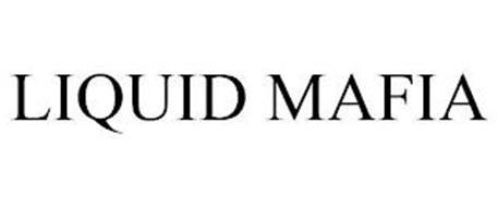 LIQUID MAFIA