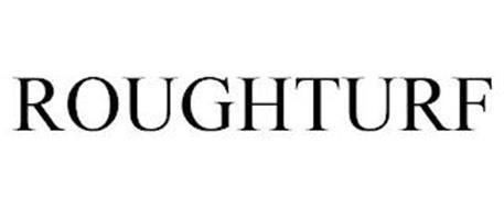 ROUGHTURF