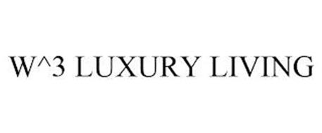 W^3 LUXURY LIVING