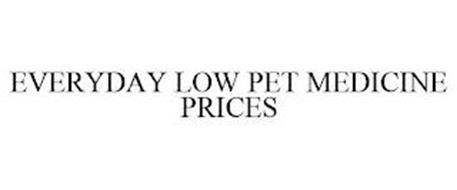 EVERYDAY LOW PET MEDICINE PRICES