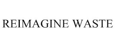 REIMAGINE WASTE