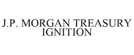 J.P. MORGAN TREASURY IGNITION