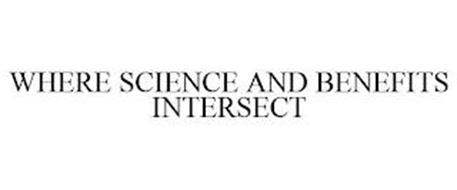 WHERE SCIENCE AND BENEFITS INTERSECT