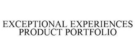EXCEPTIONAL EXPERIENCES PRODUCT PORTFOLIO