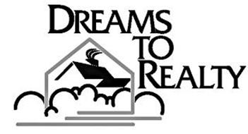DREAMS TO REALTY