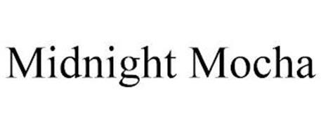 MIDNIGHT MOCHA