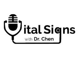 VITAL SIGNS WITH DR. CHEN