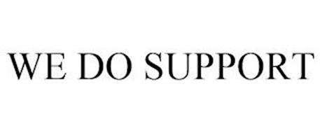 WE DO SUPPORT
