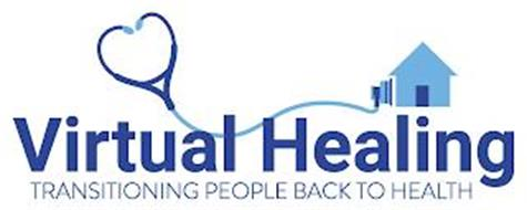 VIRTUAL HEALING TRANSITIONING PEOPLE BACK TO HEALTH