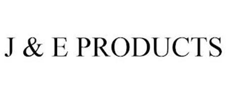 J & E PRODUCTS