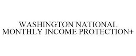 WASHINGTON NATIONAL MONTHLY INCOME PROTECTION+