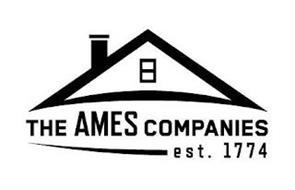 THE AMES COMPANIES EST. 1774