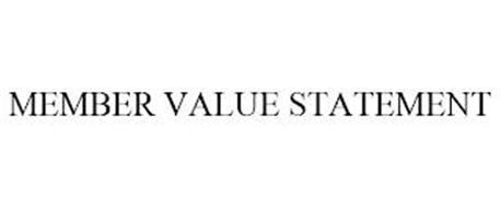 MEMBER VALUE STATEMENT