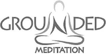 GROUNDED MEDITATION