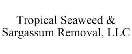 TROPICAL SEAWEED & SARGASSUM REMOVAL, LLC