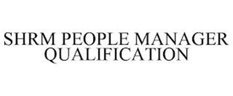 SHRM PEOPLE MANAGER QUALIFICATION