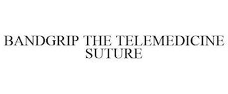 BANDGRIP THE TELEMEDICINE SUTURE